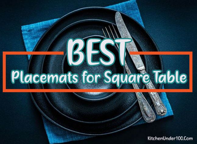 best placemats for square table