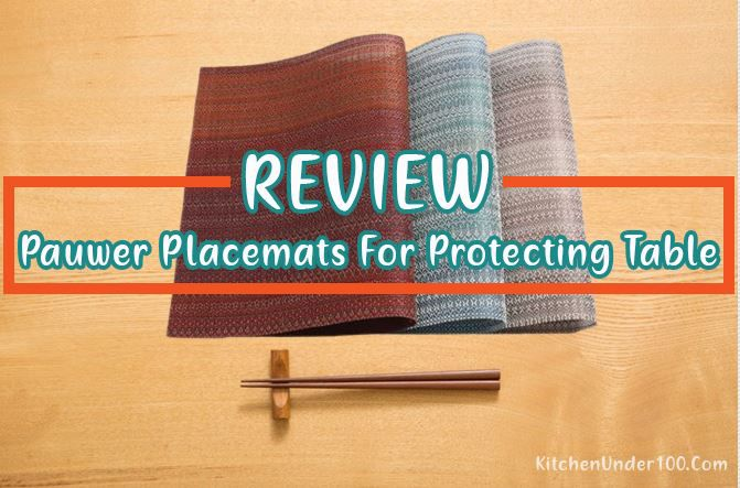 Pauwer Placemats | Best Placemat for Protecting Dining Table